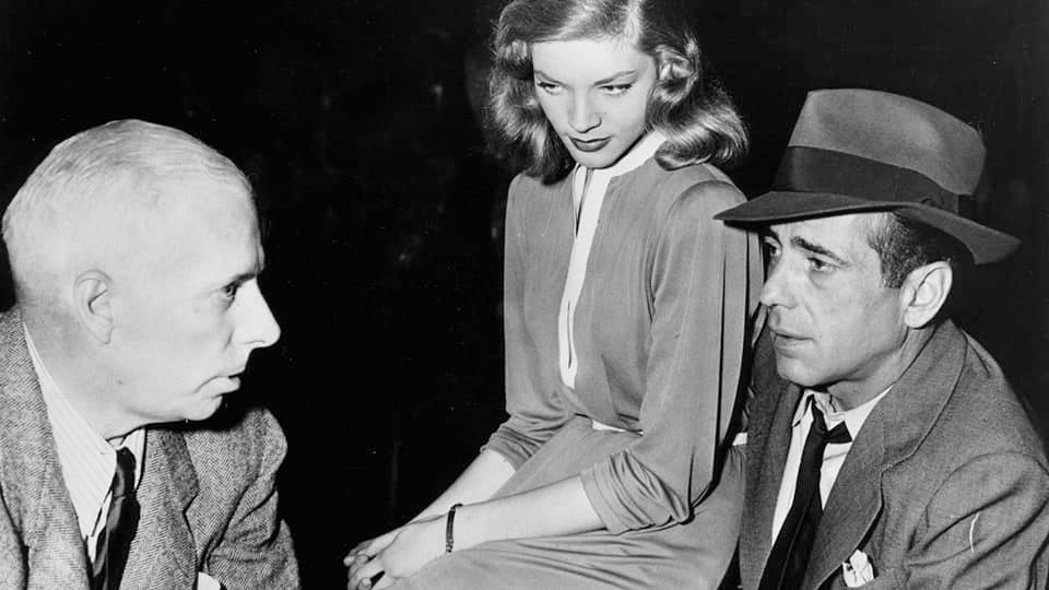 Howard Hawks : Lauren Bacall: Humphrey Bogart
